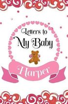 Letters to My Baby Harper