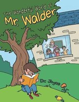 The Wonderful World of Mr. Walder