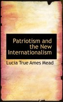 Patriotism and the New Internationalism