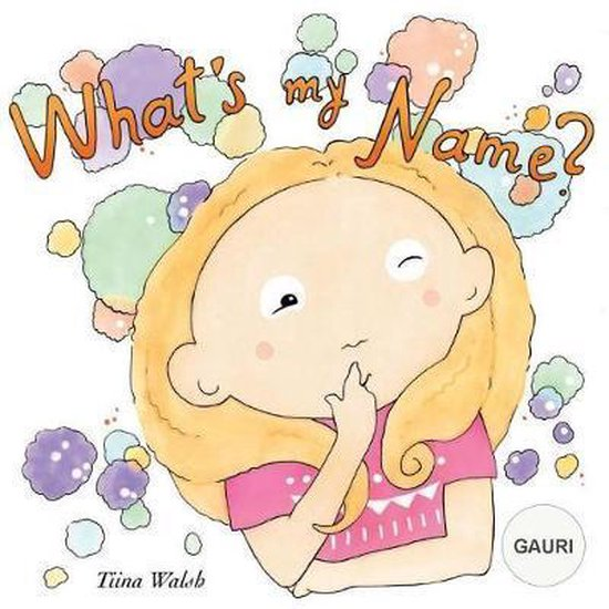 What's My Name? Gauri