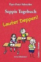 Seppis Tagebuch 2 - Lauter Deppen