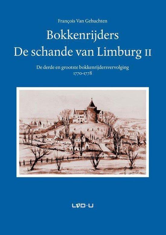 Bokkenrijders, de schande van Limburg 2 - Francois Van Gehuchten |