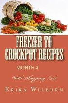 Omslag 1-2-3 Months Freezer to Crockpot Recipes: Month 4