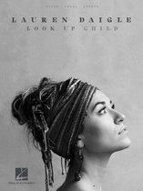 Boek cover Lauren Daigle - Look Up Child Songbook van Lauren Daigle
