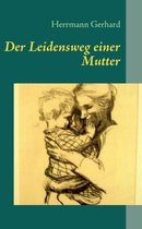 Omslag Der Leidensweg einer Mutter