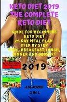 Keto Diet 2019 The Complete Keto Diet