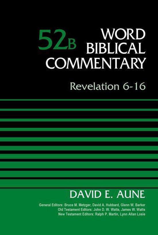 Boek cover Revelation 6-16, Volume 52B van Dr. David Aune (Onbekend)