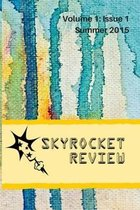 Skyrocket Review: Volume 1