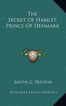 The Secret of Hamlet, Prince of Denmark