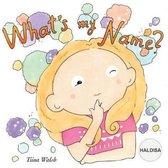 What's My Name? Haldisa