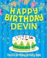Happy Birthday Devin - The Big Birthday Activity Book