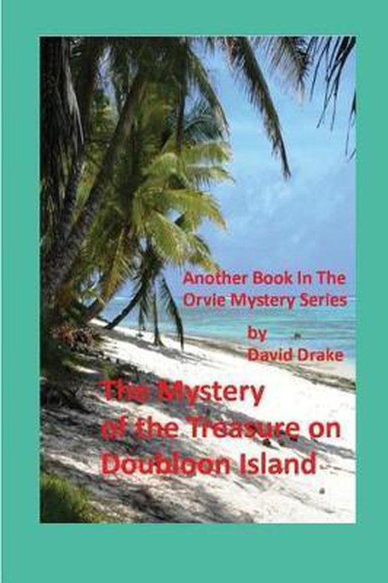 The Mystery of the Treasure on Doubloon Island