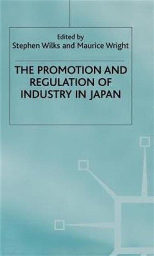 Boek cover The Promotion and Regulation of Industry in Japan van S. R. M. Wilks (Hardcover)