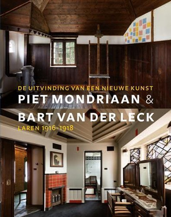 Piet Mondriaan & Bart Van der Leck - Hans Janssen  