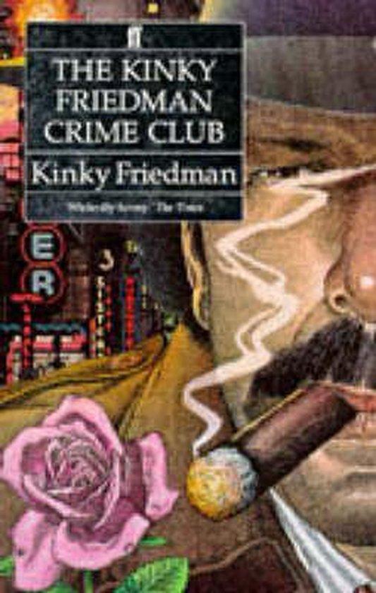 The Kinky Friedman Crime Club