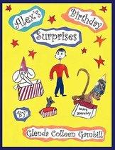 Alex's Birthday Surprises