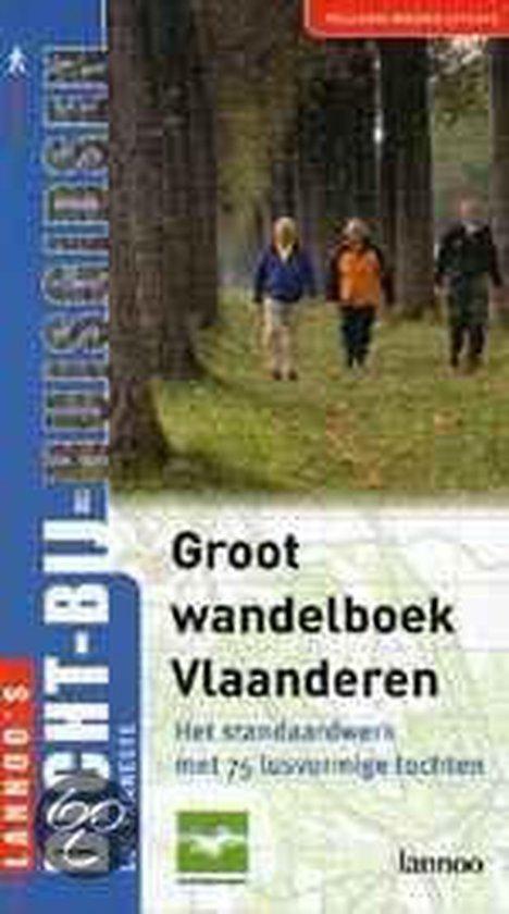 Groot Wandelboek Vlaanderen - Luc Vanneste | Readingchampions.org.uk
