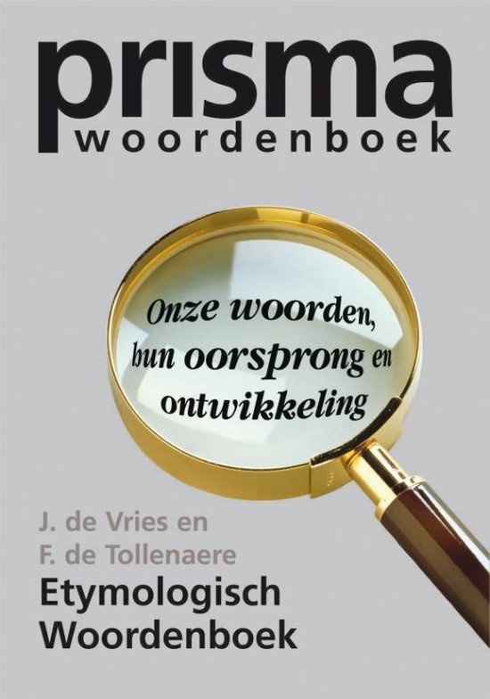 Etymologisch Woordenboek - Jan de Vries |