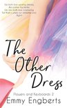 Flowers and Keyboards 2 -   The Other Dress