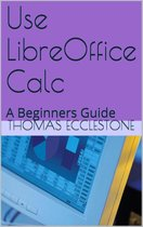Use LibreOffice Calc: A Beginners Guide