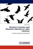 Women's Cinema and Women's Identity in Latin America