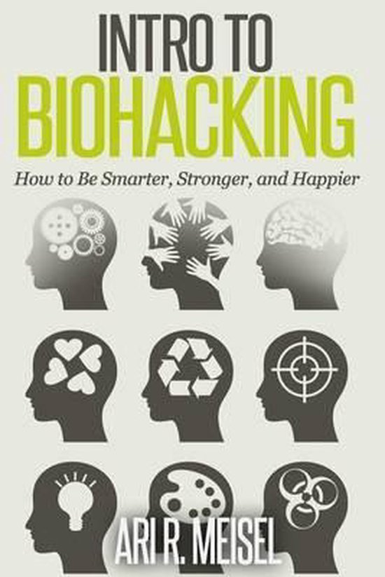 Intro to Biohacking