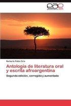 Antologia de Literatura Oral y Escrita Afroargentina
