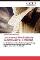 Los Nuevos Movimientos Sociales Por El Territorio