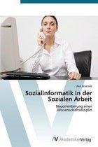 Sozialinformatik in der Sozialen Arbeit
