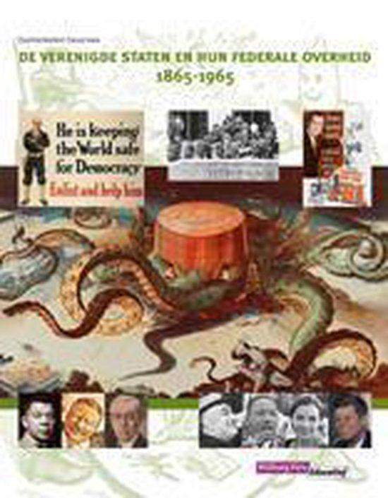 Examenkatern havo/vwo - De Verenigde Staten en hun federale overheid 1865-1965 Leerboek - Leo Dalhuisen | Fthsonline.com