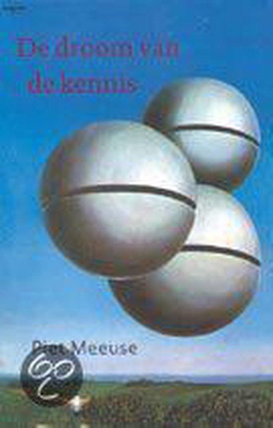 De Droom Van De Kennis - Piet Meeuse   Fthsonline.com