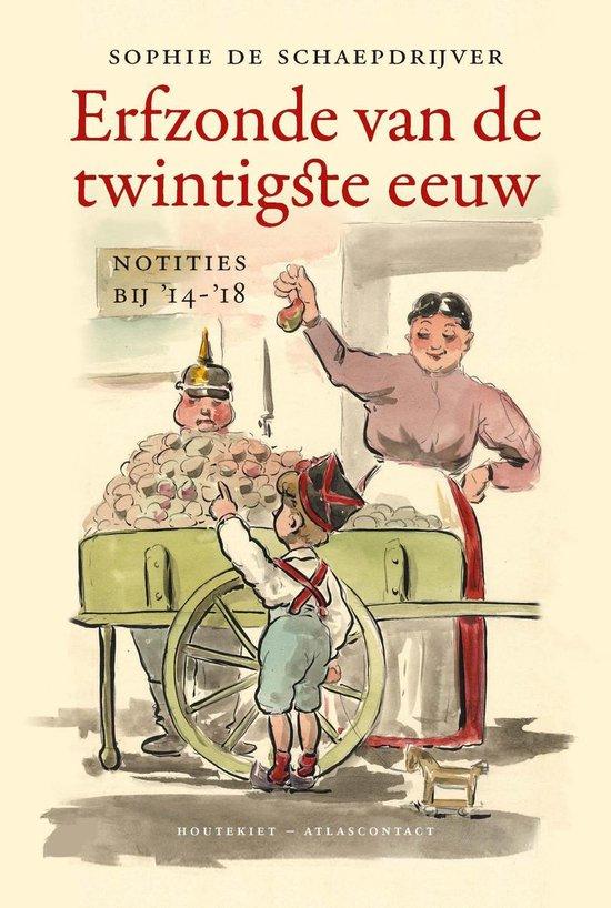 Erfzonde van de twintigste eeuw - Sophie de Schaepdrijver |