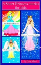 3 Short Princess Stories for Kids