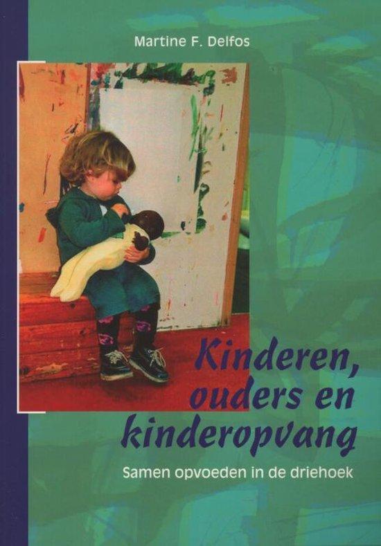 Kinderen, ouders en kinderopvang - Martine delfos | Fthsonline.com