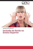 Inclusao Do Surdo No Ensino Superior