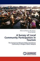 A Survey of Local Community Participation in Tourism