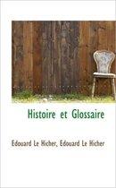 Histoire Et Glossaire
