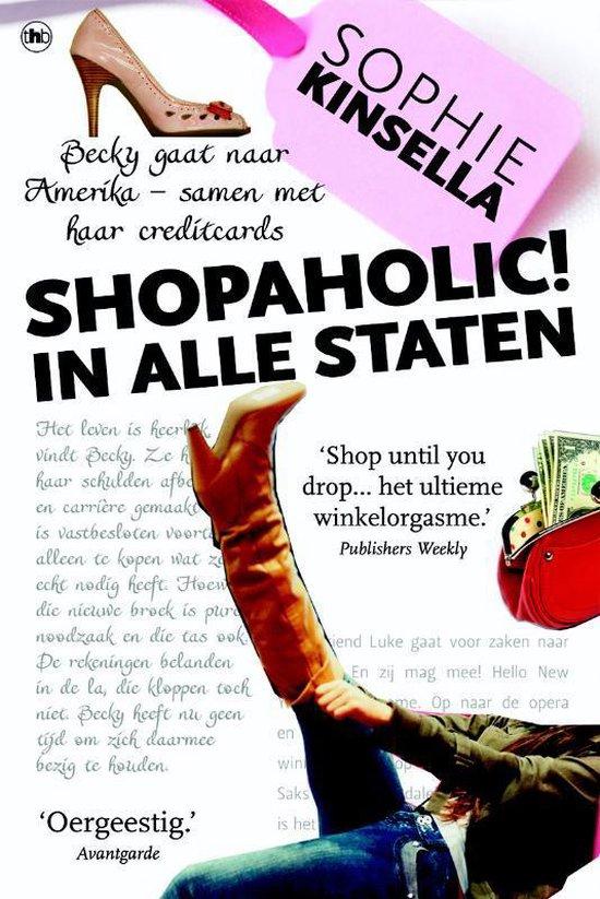 Shopaholic - Shopaholic in alle staten - Auteur Sophie Kinsella |