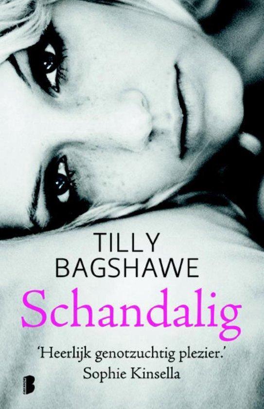 Schandalig - Tilly Bagshawe |