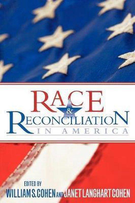 Boek cover Race and Reconciliation in America van William S. Cohen (Paperback)
