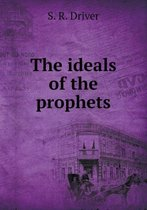 The Ideals of the Prophets