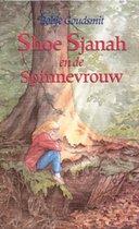 Boek cover Shoe Sjanah en de spinnevrouw van Bobje Goudsmit