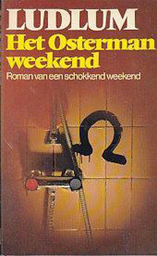 Osterman-weekend - Robert Ludlum  