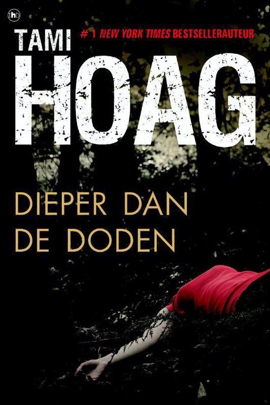Dieper Dan De Doden - Tami Hoag |