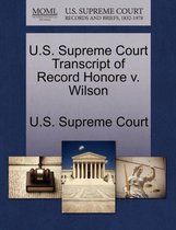 U.S. Supreme Court Transcript of Record Honore V. Wilson