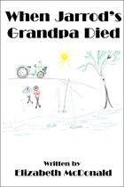 Omslag When Jarrod's Grandpa Died