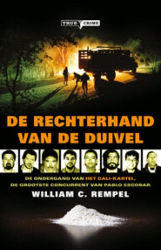 De Rechterhand Van De Duivel - William C Rempel |