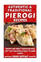 Authentic and Traditional Pierogi Recipes