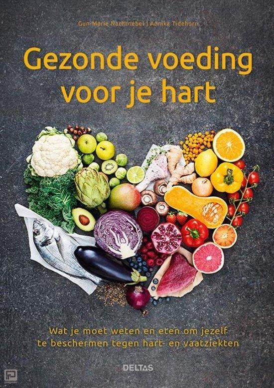 Gezonde voeding voor je hart - Gun-Marie Nachtnebel | Fthsonline.com