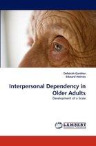 Interpersonal Dependency in Older Adults